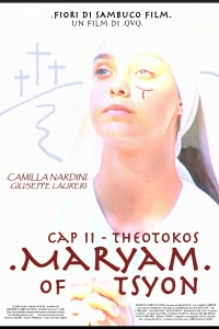 Maryam of Tsyon - Cap II Theotokos (2020) streaming