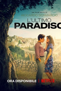 L'Ultimo Paradiso (2021) streaming